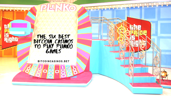 The Six Best Plinko Games Casinos to Play with Bitcoins